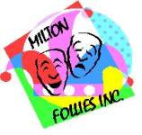 Milton Follies Thartre productions